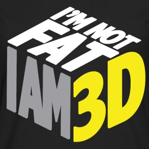 I'm Not Fat ... I Am 3D! - Men's Premium Longsleeve Shirt