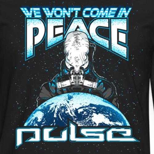 We Won't Come In Peace (Pulse) - Männer Premium Langarmshirt