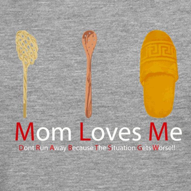 Mamma Loves Me