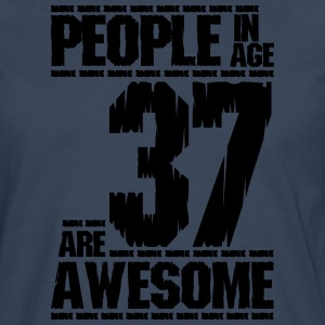 PEOPLE IN AGE 37 ARE AWESOME - Men's Premium Longsleeve Shirt