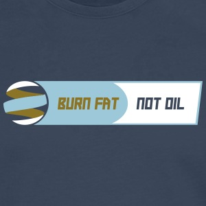BURN FAT NOT OIL - Männer Premium Langarmshirt