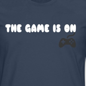 THE GAME IS ON T-SHIRT - Men's Premium Longsleeve Shirt