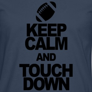 KEEP CALM AND touchdown - Premium langermet T-skjorte for menn