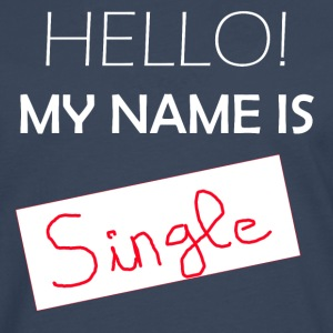My Name Is Single - Mannen Premium shirt met lange mouwen