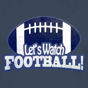 Let's Watch FOOTBALL - Men's Premium Longsleeve Shirt