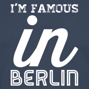 Im famous in berlin white - Men's Premium Longsleeve Shirt