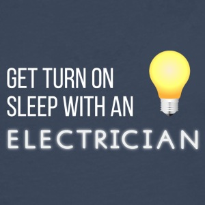 Electricians: Get turn on sleep with at Electrician - Men's Premium Longsleeve Shirt
