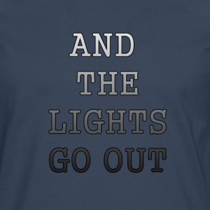 AND THE LIGHTS GO OUT - Men's Premium Longsleeve Shirt
