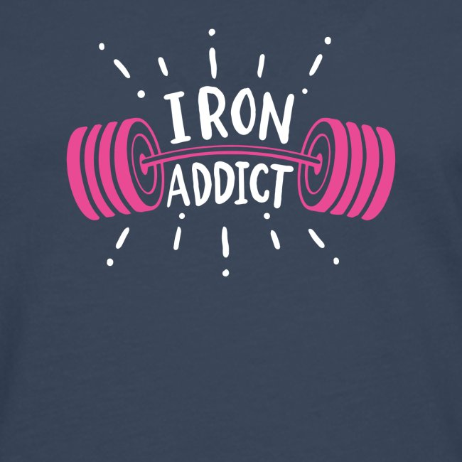 Iron Addict I VSK Funny Gym Shirt