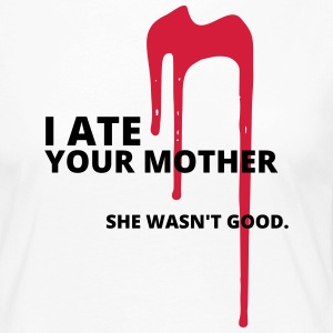 And ate your mother - Women's Premium Longsleeve Shirt