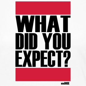What did you expect? - Frauen Premium Langarmshirt