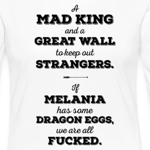 Mad King Greatwall Dragon Egg, Melania Trump - Premium langermet T-skjorte for kvinner