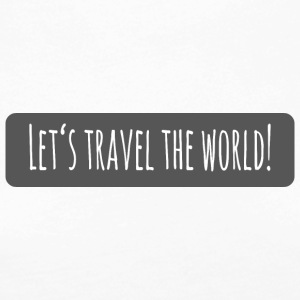 lets travel the world - Frauen Premium Langarmshirt