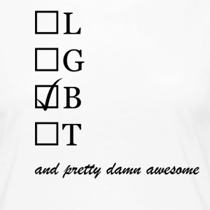 Womens / Bisexual and pretty damn awesome - Dame premium T-shirt med lange ærmer