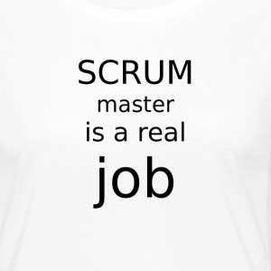 Scrum master is a real job - Women's Premium Longsleeve Shirt