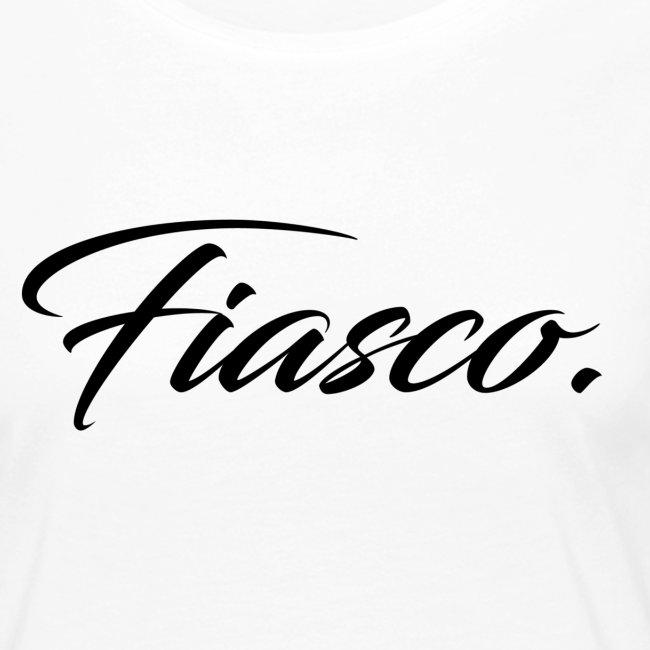 Fiasco.