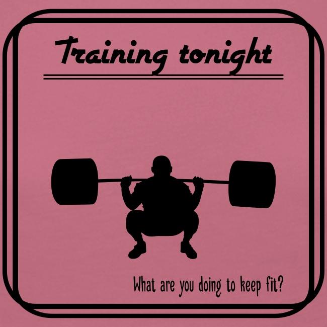 Weight training tonight
