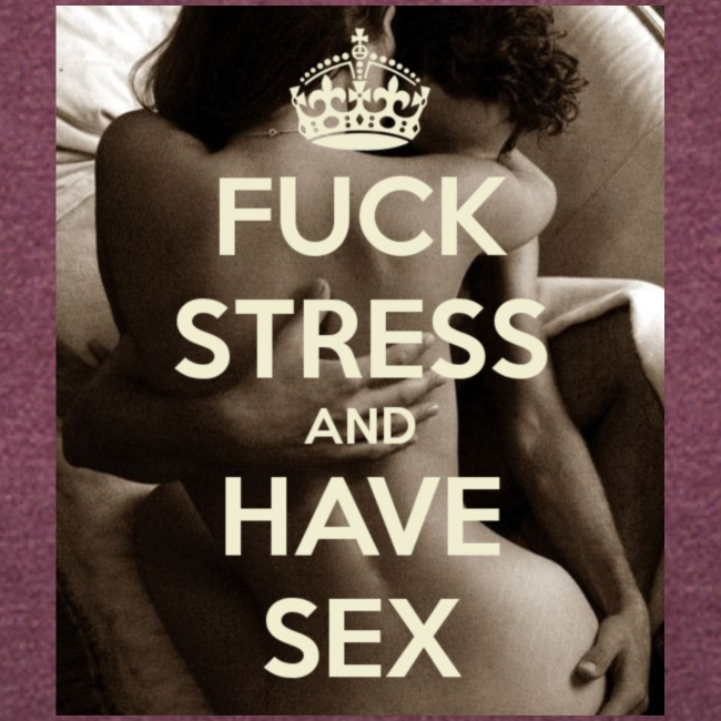 fuck-stress-and-have-sex
