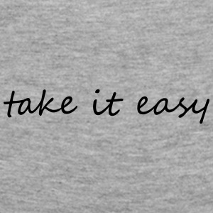 Take it easy - Women's Premium Longsleeve Shirt