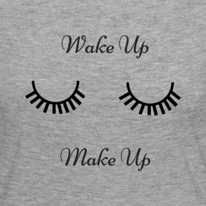 Wake up & make up - Women's Premium Longsleeve Shirt