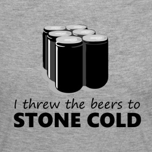 I threw the beers to Stone Cold - Women's Premium Longsleeve Shirt