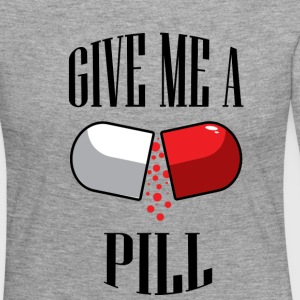 give me a PILL - Women's Premium Longsleeve Shirt