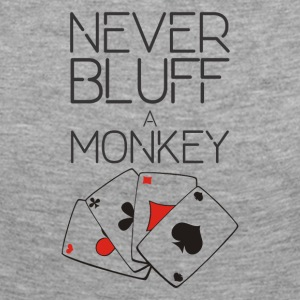 Never bluff a monkey - Women's Premium Longsleeve Shirt