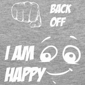 Back off i am happy white - Women's Premium Longsleeve Shirt