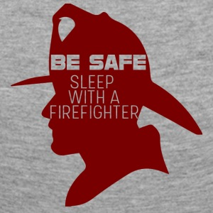 Fire Department: Be safe. Sleep with a Firefighter. - Women's Premium Longsleeve Shirt