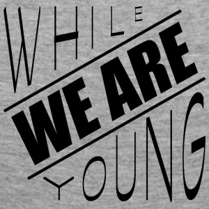 While we are young - Women's Premium Longsleeve Shirt