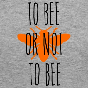 ++ To bee or not to bee ++ - Women's Premium Longsleeve Shirt