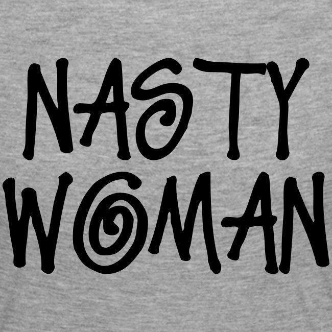 NASTY WOMAN