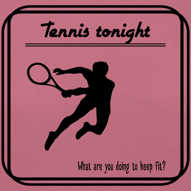 Tennis tonight