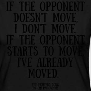 If the opponent doesnt move - Långärmad premium-T-shirt dam