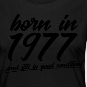 Born in 1977 and still in good condition - Women's Premium Longsleeve Shirt