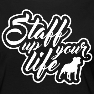 STAFF UP YOUR LIFE - American Staffordshire - Frauen Premium Langarmshirt