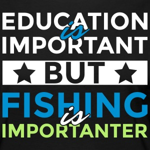 Education is important but fishing is importanter - Women's Premium Longsleeve Shirt