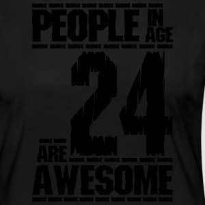 PEOPLE IN AGE 24 ARE AWESOME - Women's Premium Longsleeve Shirt