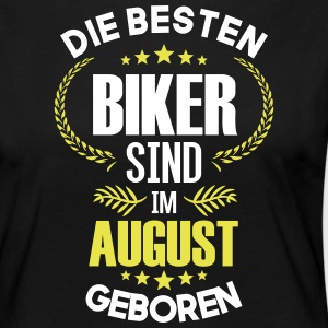 The best bikers are born in August - Women's Premium Longsleeve Shirt