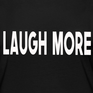 Laugh more - Frauen Premium Langarmshirt