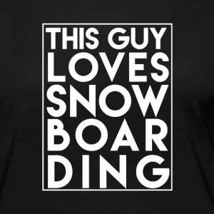 This Guy Loves Snowboarding - Boarder Power! - Frauen Premium Langarmshirt