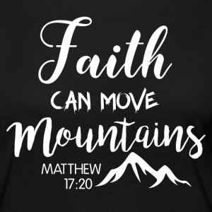 Faith can move mountains - Women's Premium Longsleeve Shirt