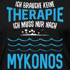 Do not need therapy - I just need to go to Mykonos - Women's Premium Longsleeve Shirt