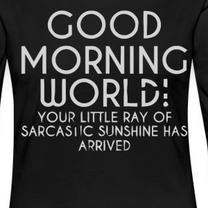 shirt monde Good morning - T-shirt manches longues Premium Femme