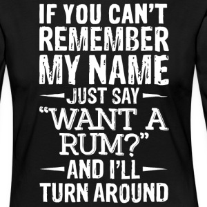 If you can't remember my name - Women's Premium Longsleeve Shirt