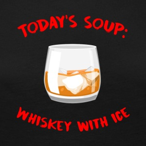 Whiskey - Today´s Soup: Whiskey with Ice - Frauen Premium Langarmshirt