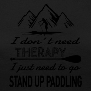NO Therapy needed - SUP heals - Women's Premium Longsleeve Shirt