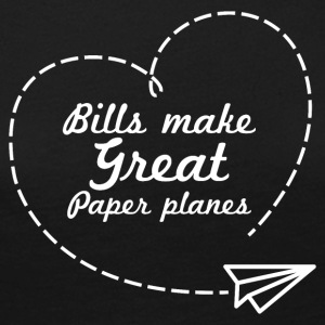 Bills make great paper planes - Women's Premium Longsleeve Shirt