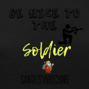 Be nice to the soldier Santa is watching you - Women's Premium Longsleeve Shirt