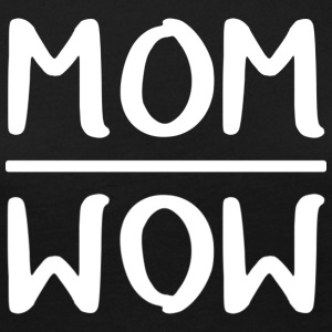 Mom = Wow - Frauen Premium Langarmshirt
